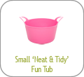 Small 'Neat and Tidy' Fun Tub